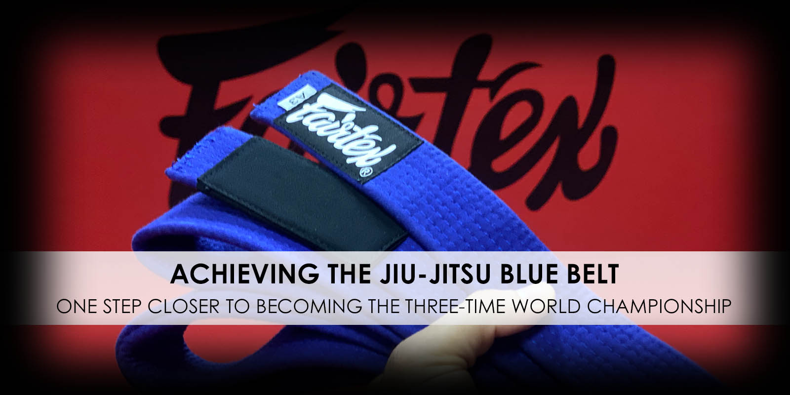 Achieving the Jiu-Jitsu blue belt